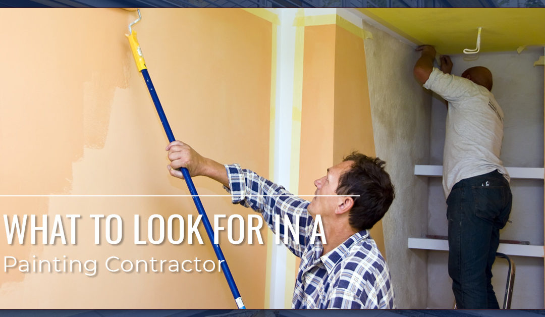 What to Look for in a Painting Contractor